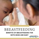 Breastfeeding – Benefits for Both Mom and Baby
